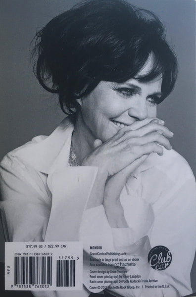 "Sally Field, ""In Pieces"" Autographed Book (2019). Back cover image. This is the paperback edition of Sally Field's personal memoir."
