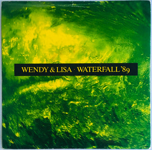 "Wendy & Lisa ""Waterfall '89"" Remix Single (1989). Front cover image. Dance, electronic, pop."