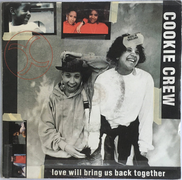 "Cookie Crew, ""Love Will Bring Us Back Together"" Single (1991). Front cover image. Hip-hop and rap duo from Clapham, London (UK), import remix and edits. Silver-injection label. Features Roy Ayers."
