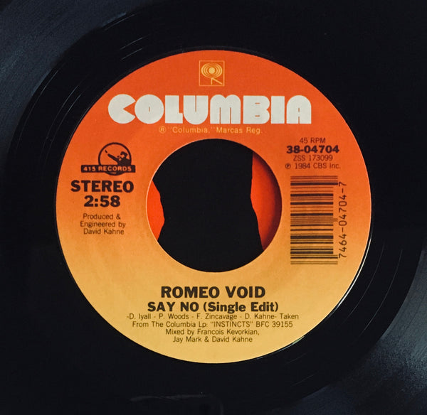 "Romeo Void, ""Say No"" Single (1984). Record label sticker image. Post-punk, new wave, sax punk."
