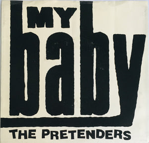 "The Pretenders, ""My Baby"" Single (1987). Front cover image. Pop, Modern Rock, Power-Pop."
