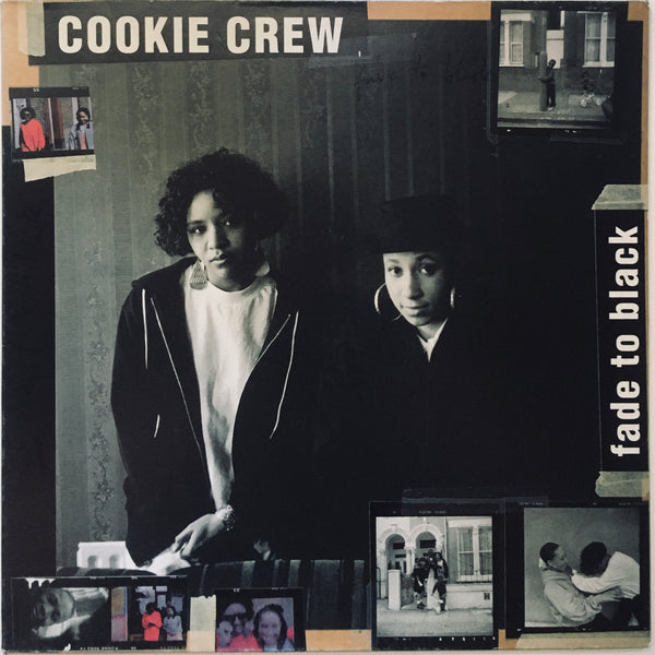 "Cookie Crew, ""Fade To Black"" LP (1991)"