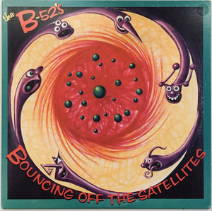 "The B-52's ""Bouncing Off The Satellites"" LP (1986)"