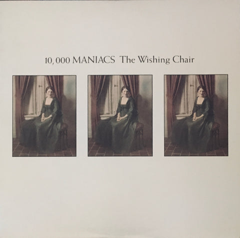 "10,000 Maniacs ""The Wishing Chair"" LP (1985)"