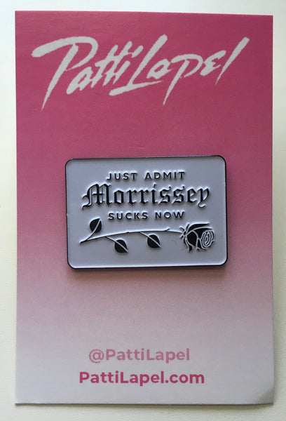 """Just Admit It"" Patti Lapel Pin"