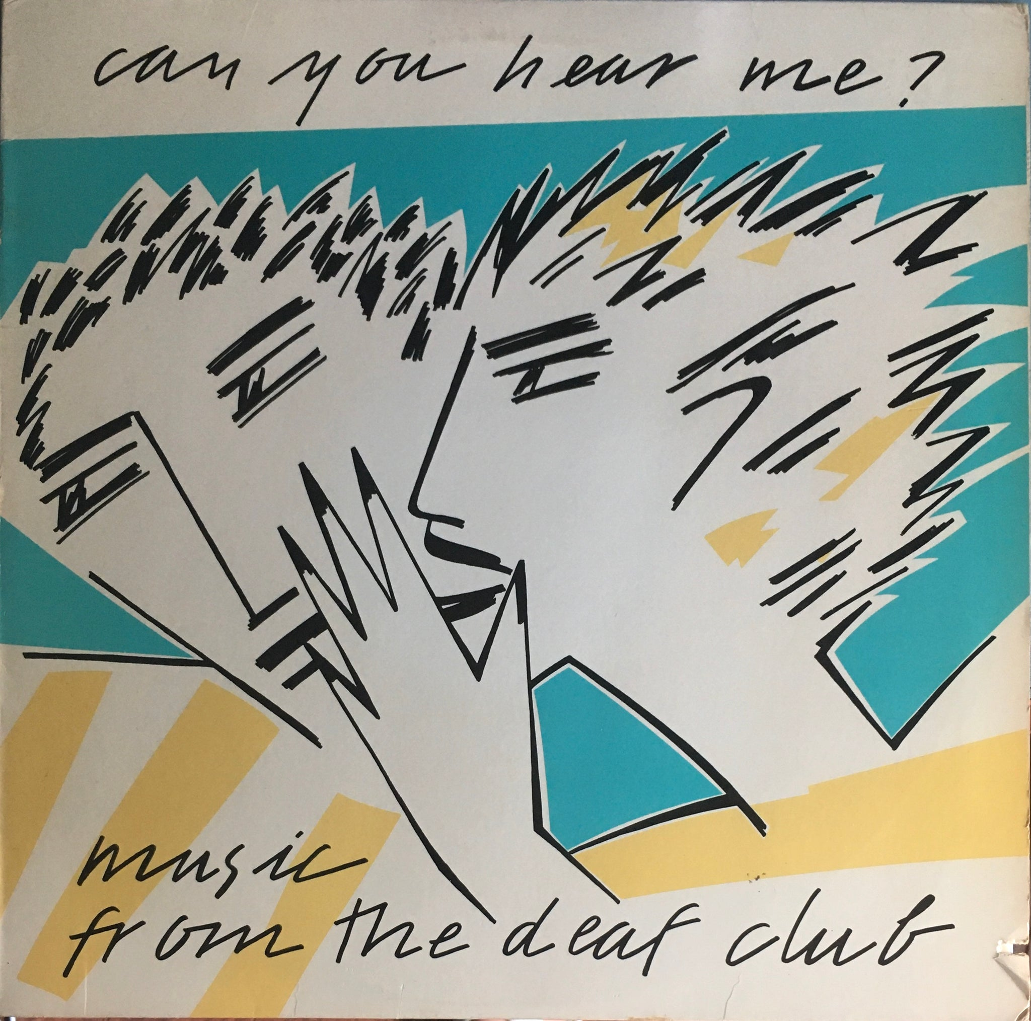 """Can You Hear Me? Music From The Deaf Club"" Comp LP (1981)"