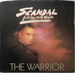 "Scandal feat. Patty Smyth ""The Warrior"" Single (1984)"