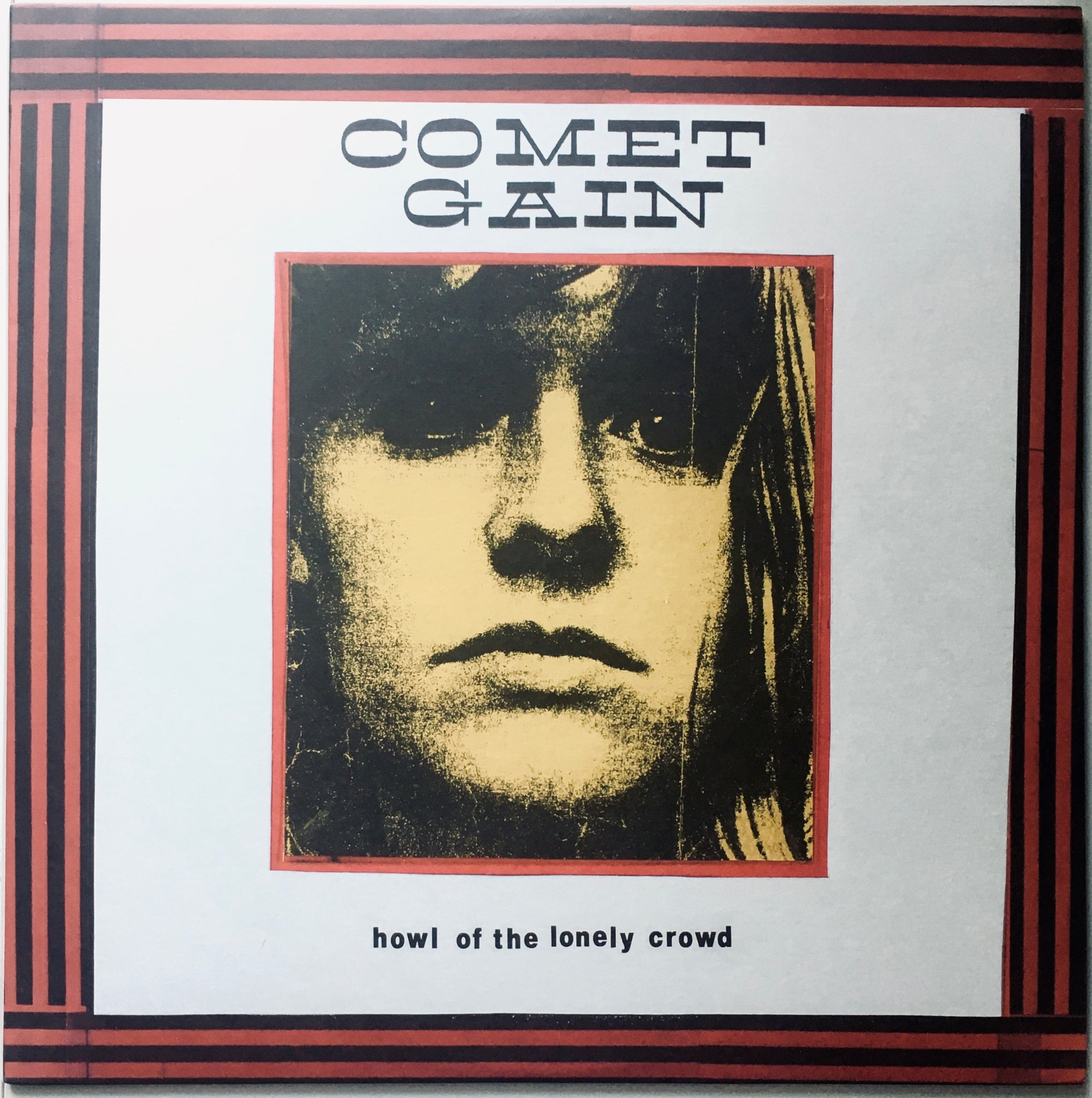 "Comet Gain ""Howl Of The Lonely Crowd"" LP (2011)"