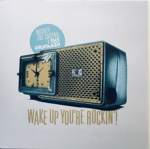 "Joe Castro & The Gravamen ""Wake Up, You're Rockin'"" Single (2018)"