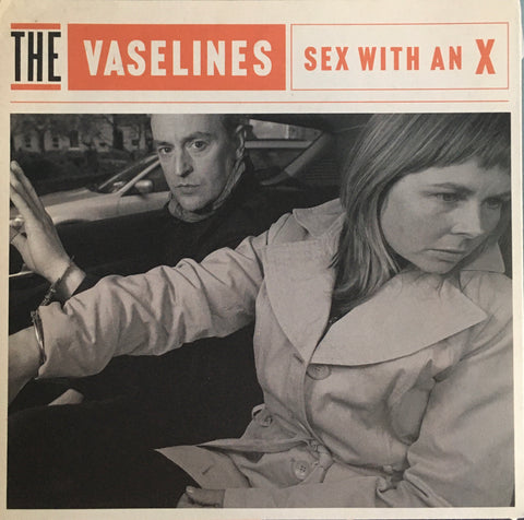 "The Vaselines ""Sex With An X"" Single (2010)"