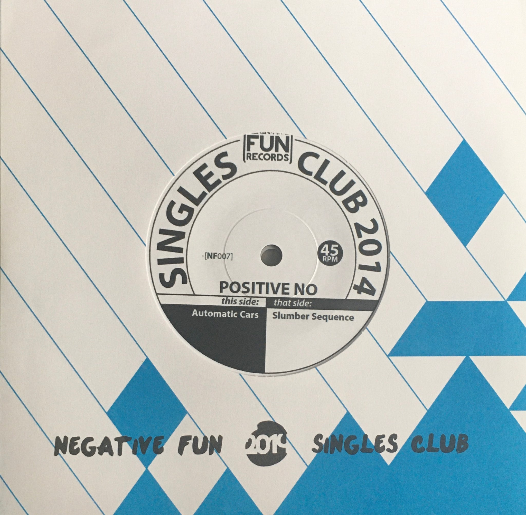 "Positive No ""Automatic Cars/Slumber Sequence"" Negative Fun Single (2014)"