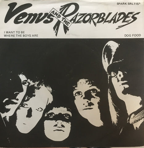 "Venus And The Razorblades ""I Want To Be Where The Boys Are"" Single (1977)"