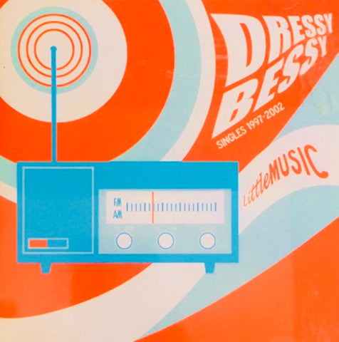 "Dressy Bessy ""Little Music"" Singles 1997-2002 Promo CD (2003)"