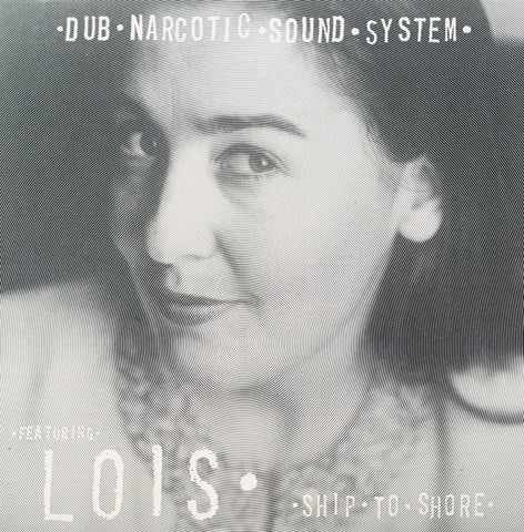 "Dub Narcotic Sound System and Lois ""Ship to Shore"" CD (1996)"