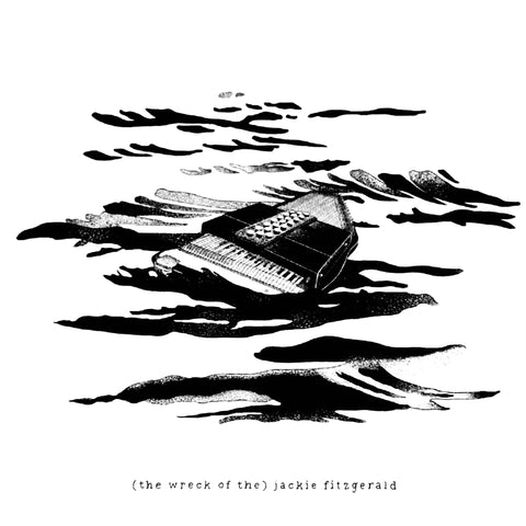 "Jackie Fitzgerald ""(The Wreck of the) Jackie Fitzgerald"" CD (2019)"