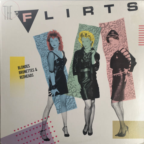 "The Flirts ""Blondes Brunettes & Redheads"" LP (1985)"