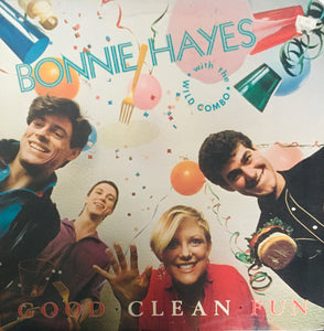 "Bonnie Hayes with the Wild Combo ""Good Clean Fun"" LP (1982)"
