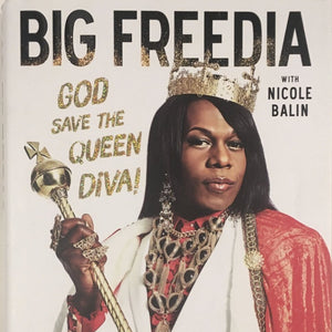 "Big Freedia, ""God Save The Queen Diva"" Book with Nicole Balin (2015). Book cover image. Hardcover book."