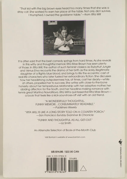 "Rita Mae Brown, ""Rita Will: Memoir of a Literary Rabble-Rouser"" Book (1997). Back cover image. Memoir, biography, autobiography: Cat Who Series, Rubyfruit Jungle, and more."