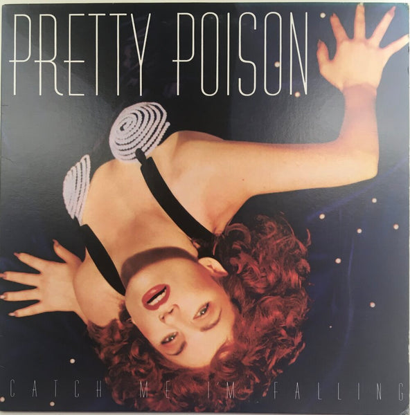"Pretty Poison, ""Catch Me I'm Falling"" (1988). Front cover image. Pop-rock from Philadelphia."