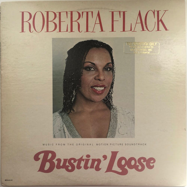 "Roberta Flack, ""Bustin Loose"" Promo LP (1981). Front cover image. Promo movie soundtrack, 80's, soul, funk."