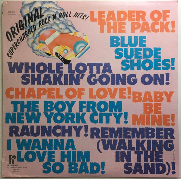 Original Supercharged Rock 'N Roll Hits! Compilation LP (1972). Front cover image. Pickwick Records pop and rock.
