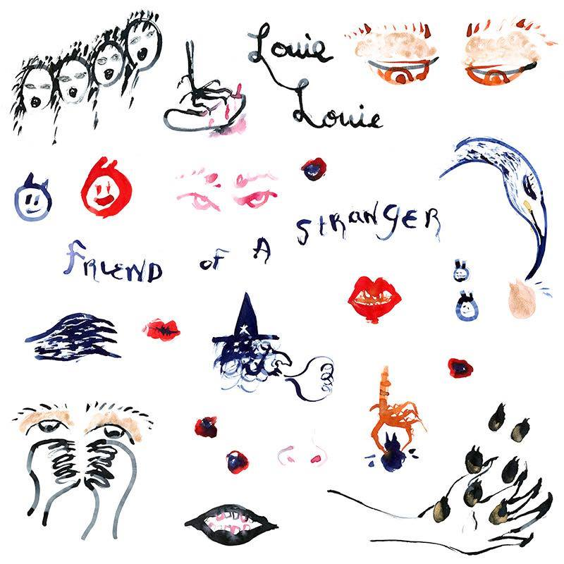 "Louie Louie ""Friend Of A Stranger"" LP (2016)"