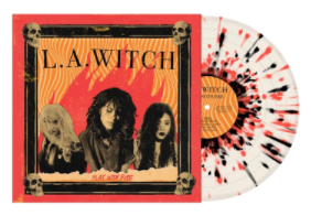 "L.A. Witch ""Play With Fire"" Splatter LP (2020)"