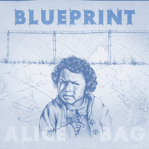 "Alice Bag, ""Blueprint"" LP (2018). Front cover image. Don Giovanni Records. Punk rock. 2nd album from Alice Bag of The Bags."