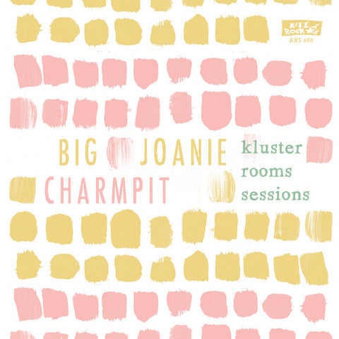 "Big Joanie / Charmpit Split ""Kluster Room Sessions"" 7"" Single (2020)"