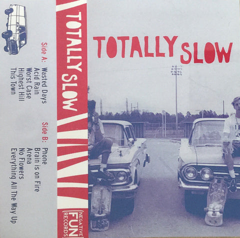 Totally Slow Self-Titled CS (2013)