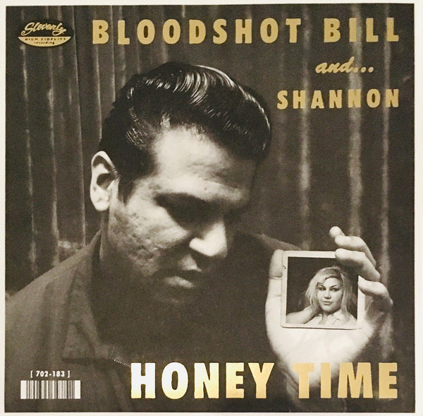 "Shannon Shaw & Bloodshot Bill ""Honey Time"" Single (2015)"