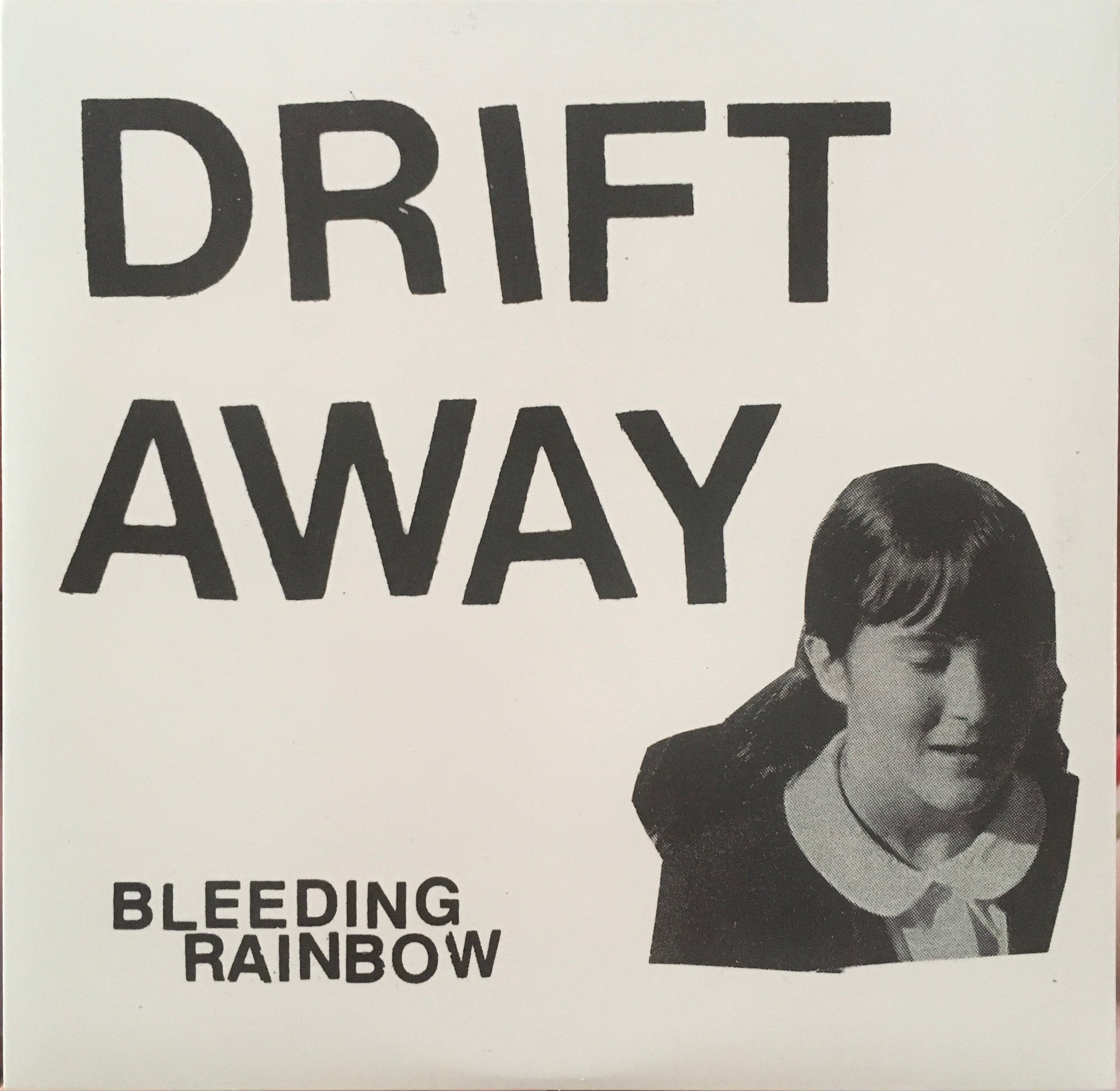 "Bleeding Rainbow ""Drifted Away"" Single (2012)"