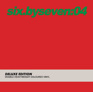 "Six By Seven ""04"" 2xLP (2018)"