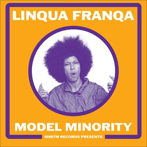 "Linqua Franqa ""Model Minority"" LP (2018)"