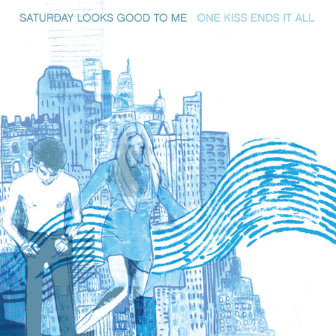 "Saturday Looks Good To Me ""One Kiss Ends It All"" LP (2013)"
