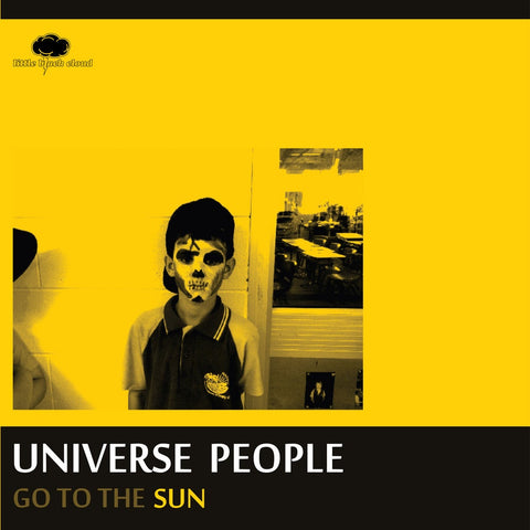 "Universe People ""Go To The Sun"" LP (2013)"