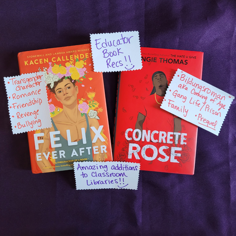 Great Classroom Library additions, Black YA books, Felix ever after by Kacen Callender, Concrete Rose by Angie Thomas, Book of the Month, Monthly Book Box, Diverse Books