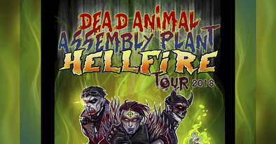 Dead Animal Assembly Plant embarks on the Hellfire Tour