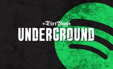 New artists added to the Dirtbag Underground!