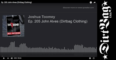 DIRTBAG JOHN tells all on TALK TOOMEY Podcast