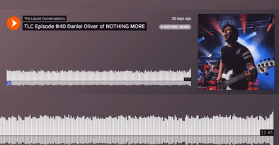 Tune in to The Liquid Conversations with Daniel Oliver of Nothing More