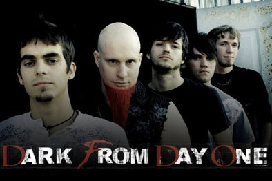 DARK FROM DAY ONE - upcoming shows worth checking out!