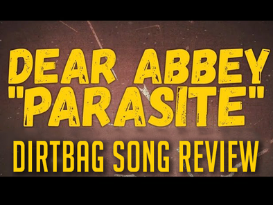 Dear Abbey - Song Review - Parasite