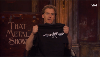VH1 - THAT METAL SHOW - Hey Jim Nice Shirt