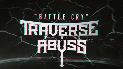 Traverse The Abyss Release New Song (Battle Cry)