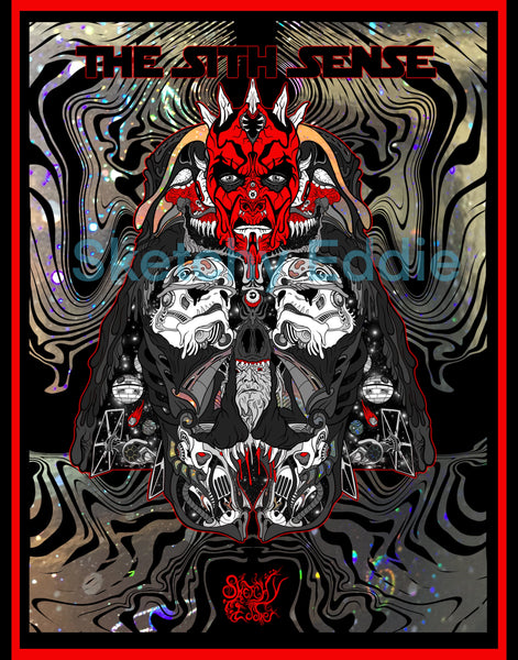 """The Sith Sense "" Limited Edition Foil Poster Print"