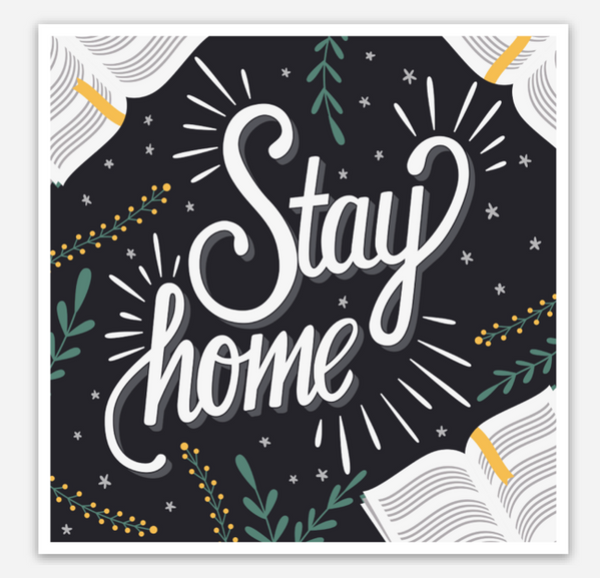 Sticker - Stay Home
