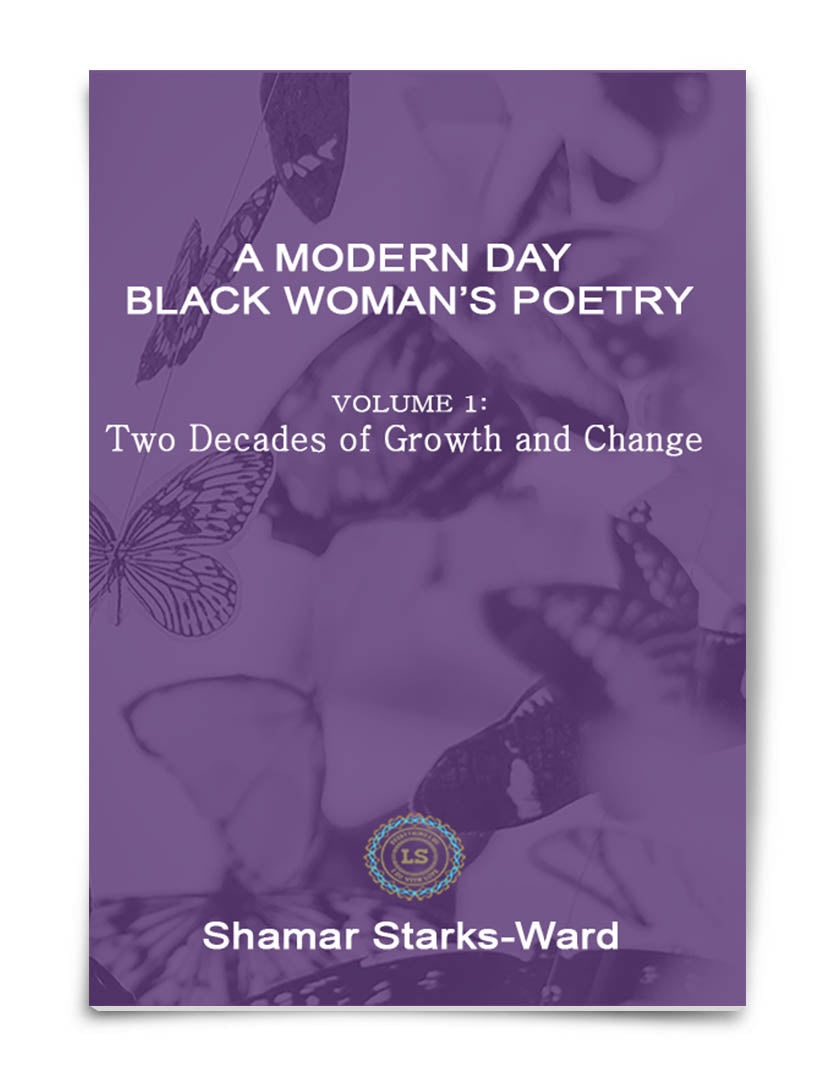 A Modern Day Black Woman's Poetry, by Love Shamar