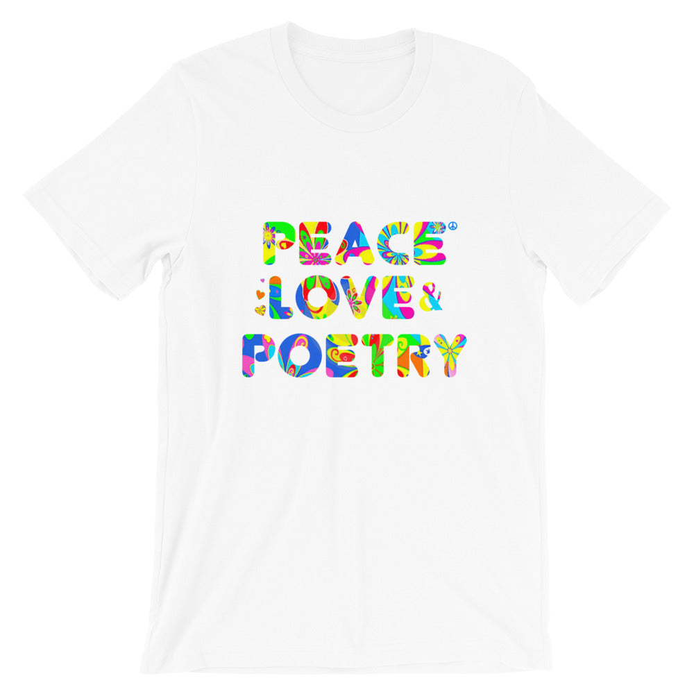 Peace Love and Poetry Unisex T Shirts - Multi